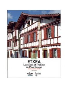 Etxea - La maison et...